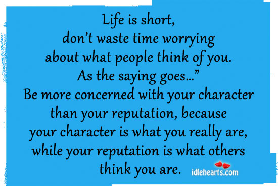 Life-is-short-don't-waste-time-worrying-about
