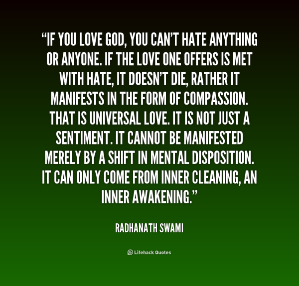 quote-Radhanath-Swami-if-you-love-god-you-cant-hate-220244